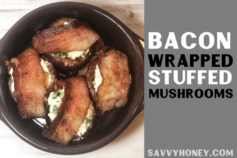 Keto Bacon Wrapped Stuffed Mushrooms – Easy Snack or Appetizer Idea!