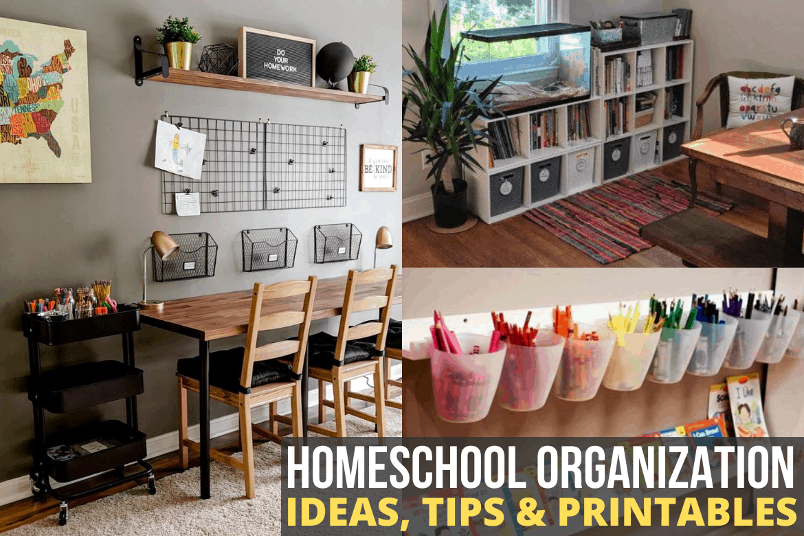 "Organized homeschool room on left, dining room on right corner with white storage cubbies, below that art suppliesorganized in white Ikea cups, text reads ""Homeschool Organization Ideas, Tips & Printables"""