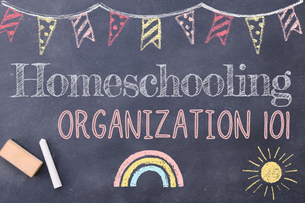 homeschooling organzation 101 written on school chalkboard with colorful banner, rainbows and sun in the background